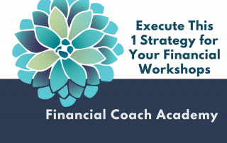 financial workshops, financial coaching, marketing strategy