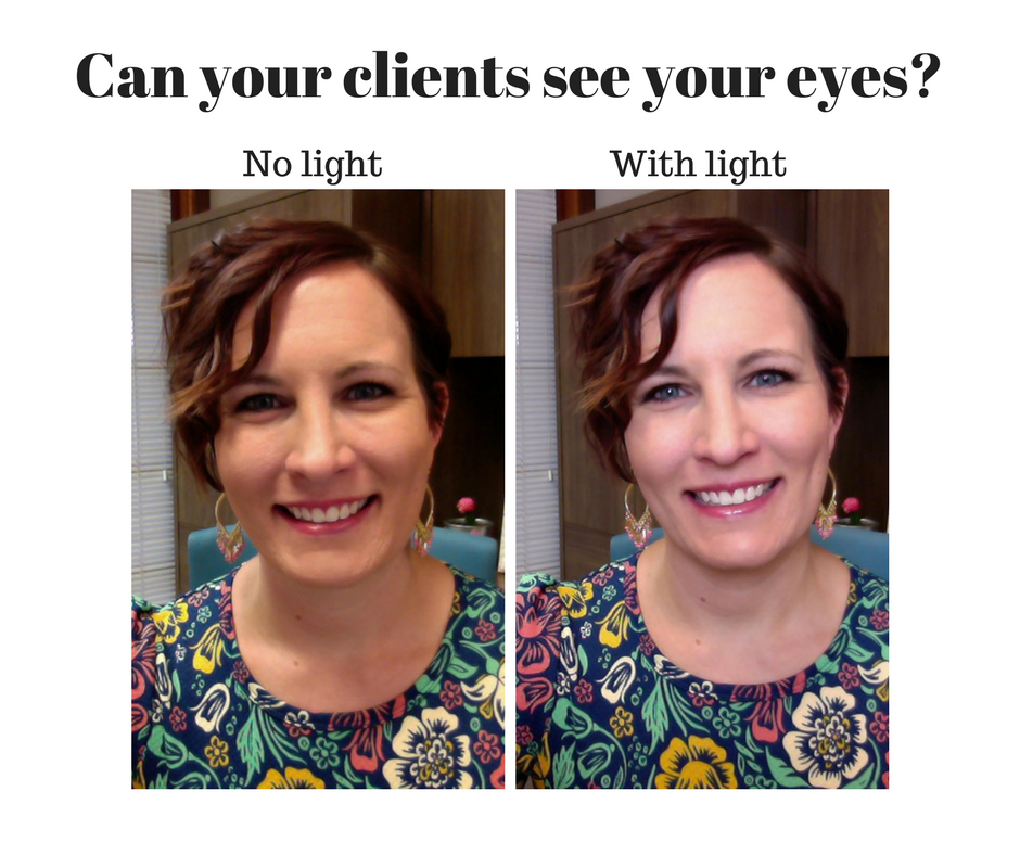 Can your clients see your eyes? Tips for lighting your virtual appointments.